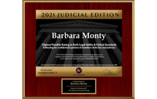 Partner Barbara Monty has received the highest possible rating in both Legal Ability and Ethical Standards from not only her peer but also from the judiciary.